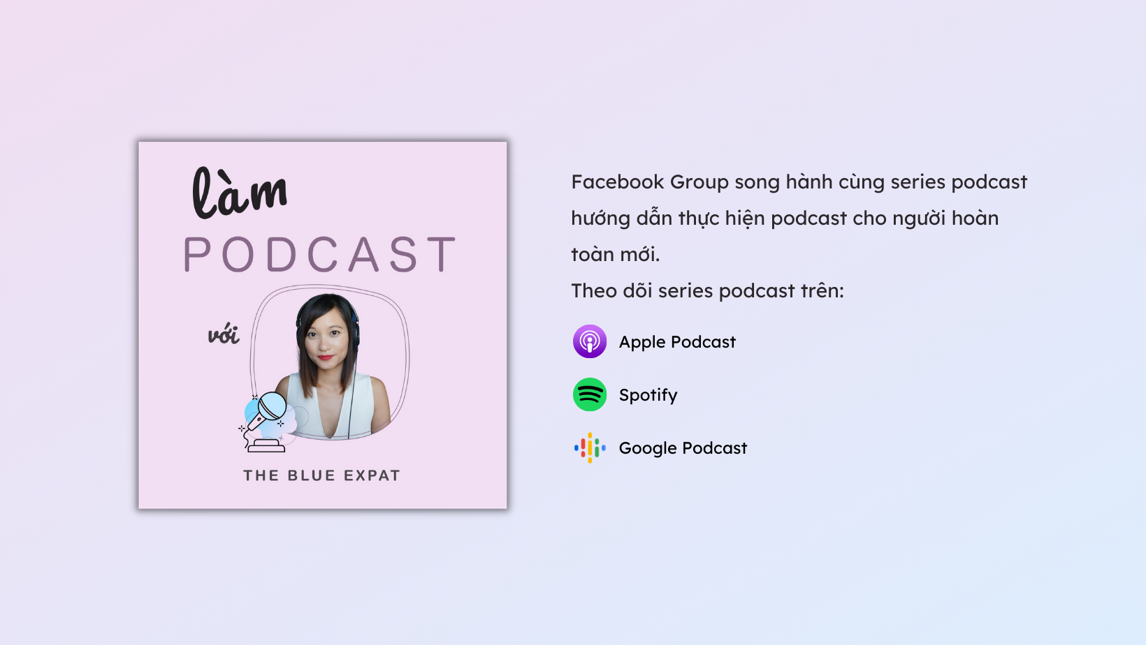 Tham gia nhóm Làm podcast với The Blue Expat